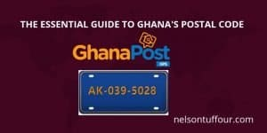 The Best Guide on Ghana Postal Code System.